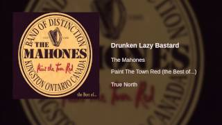 Watch Mahones Drunken Lazy Bastard video