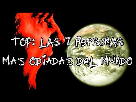 Las 7 personas más odiadas del mundo
