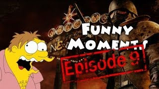 Funny Moments Episode 9: Fallout New Vegas