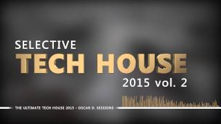 Selective Tech House 2015 vol.2 ( House - Tech House )