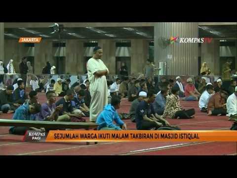 Sejumlah Warga Ikuti Malam Takbiran di Masjid Istiqlal