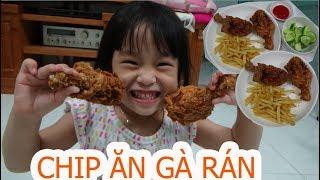 [ Thánh ăn ] bé Chip ăn gà rán KFC khổng lồ thật không tưởng - ChipKen TV