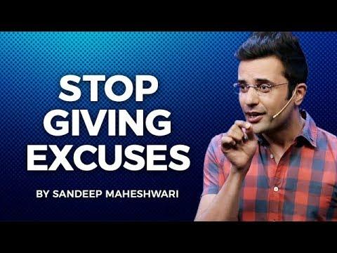 Stop Giving Excuses - By Sandeep Maheshwari I Hindi