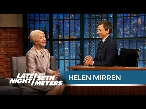 Helen Mirren Is a Little Bit in Love with Vin Diesel - Late Night with Seth Meyers