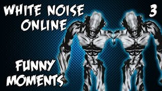 White Noise Online Funny Moments Ep 3