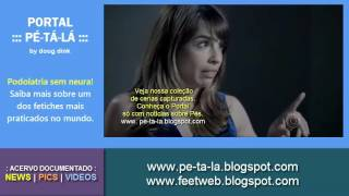 Download BEIJO NOS PÉS DE MARIA RIBEIRO : PODOLATRIA : FOOT WORSHIP 3Gp Mp4