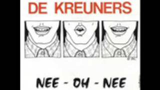 Watch De Kreuners Nee Oh Nee video