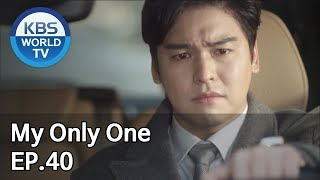 My Only One   하나뿐인 내편 EP40 [SUB : ENG, CHN, IND/2018.11.25]