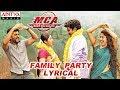 Family Party Lyrical   MCA Movie Songs   Nani, Sai Pallavi   DSP   Dil Raju, Sriram Venu