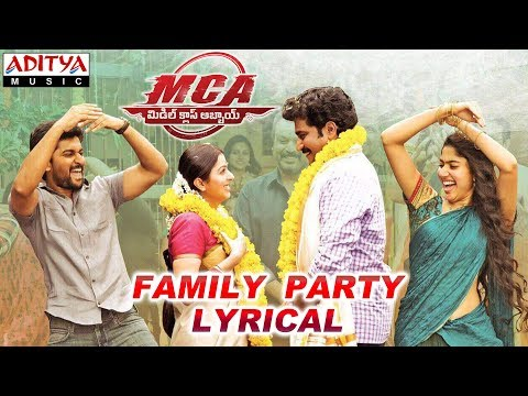 Family Party Lyrical | MCA Movie Songs | Nani, Sai Pallavi | DSP | Dil Raju, Sriram Venu