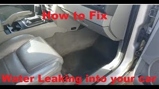 How to fix Water leaking into car floor
