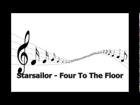 Starsailor - Four To The Floor -- Free Music Free Songs