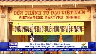 PHÓNG SỰ CỘNG ĐỒNG: Thắp nến & cầu nguyện cho Việt Nam tại Giáo Phận Orange County