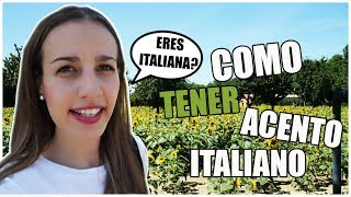 COMO CONSEGUIR ACENTO ITALIANO / VLOG DIARIO/#62/VIVIR EN ITALIA