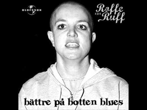 Roffe Ruff - Bättre På Botten Blues
