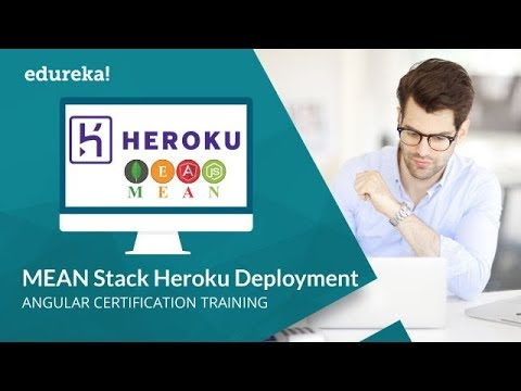 MEAN Stack Application Tutorial For Beginners - Part 3 | Heroku Deployment Tutorial | Edureka