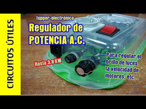 Circuitos Útiles. 02. Regulador corriente alterna 3.8 Kw