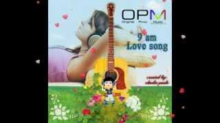 Download Lagu OPM 9 am Love song Gratis STAFABAND