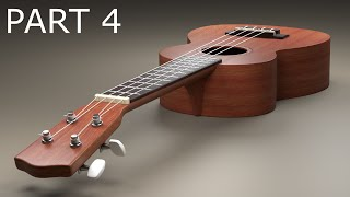 Blender Tutorial: Ukulele Part 4 of 4