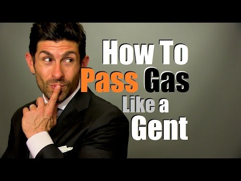 How To Pass Gas Like A Gentleman | Gas Prevention Tips