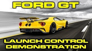 Launch Control and 0-60 MPH Testing on the new 2018 Ford GT