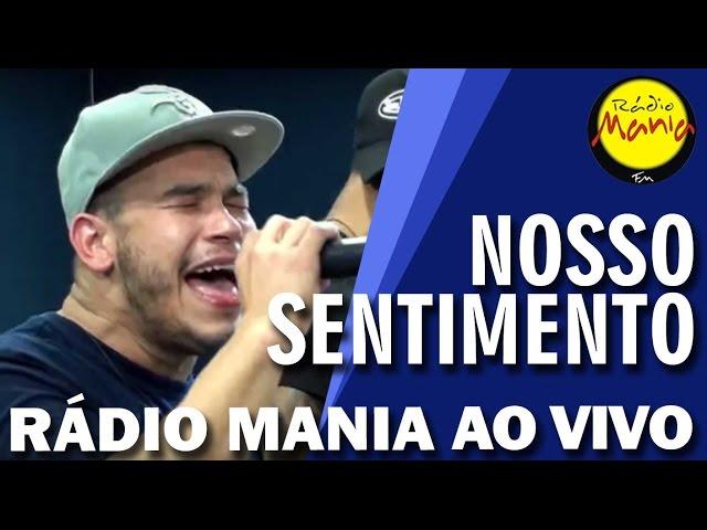 Rádio Mania - Nosso Sentimento - Sonho de Amor