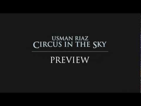 'Circus in the Sky' Usman Riaz - AVAILABLE ON iTUNES