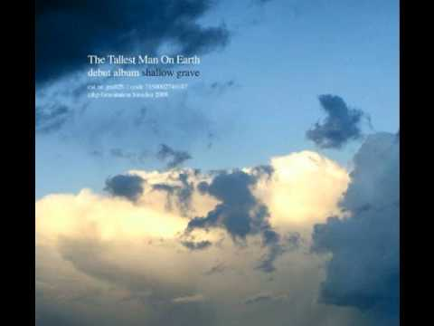 Tallest Man On Earth - This Wind