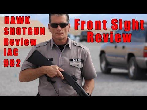 Front Sight   Hawk Shotgun Review   Best Home Defense Weapon   Shotgun VS Vehicle   Hawk Model 982
