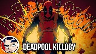 Deadpool Killogy (Kills Marvel Universe to Deadpool Kills Deadpool) - Full Story