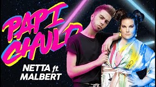 NETTA ft. MALBERT - Papi Chulo