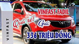Quá rẻ: 336 triệu đổng xe Vinfast FADIL là giá chính thức | Thị trường ô tô xe máy