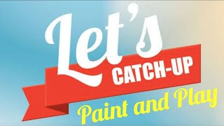 Let's Play And Paint Together. Happy Reborning