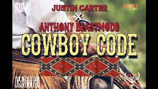 CowBoy Code - Justin Carter ( RIP ) Ft Anthony BeastMode