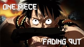 One Piece / Dressrosa Arc / Fading Out [AMV]
