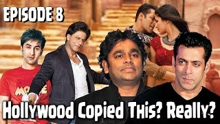 Ep 08 | Songs Copied FROM Bollywood | World Copies Bollywood