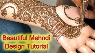 New Latest Henna Mehndi Designs for Hands for Karwa Chauth, Diwali, Weddings Step by Step Tutorial