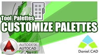 AutoCAD 2016  Customize Palettes Tool Palettes