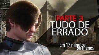 ESTÁ TUDO ERRADO COM: resident evil 4 - 3/3