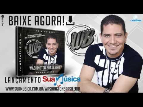 Washington Brasileiro 2017 CD Completo musicas novas