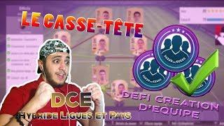 HYBRIDE LIGUES ET PAYS   LE CASSE-TÊTE   DEFI CREATION D'EQUIPE   FUT 18