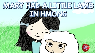 Hmong Channel Mary Had a Little Lamb in Hmong on Hmong Kids Channel