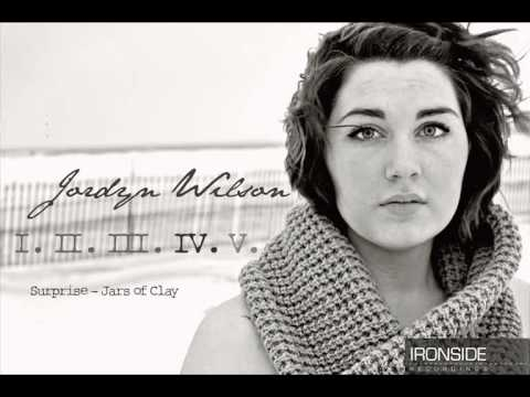 IV. Surprise - Jars Of Clay (Jordyn Wilson Cover)