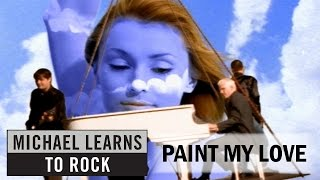 Michael Learns To Rock - Paint My Love [Official Video] (with Lyrics Closed Caption)