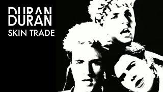 Watch Duran Duran Skin Trade video