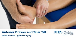 Anterior Drawer and Talar Tilt | Ankle Lateral Ligament Injury
