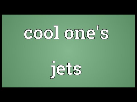 Cool one's jets Meaning
