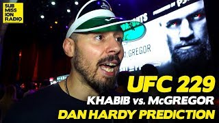 UFC 229: Dan Hardy Predicts Conor McGregor vs. Khabib Nurmagomedov Fight!
