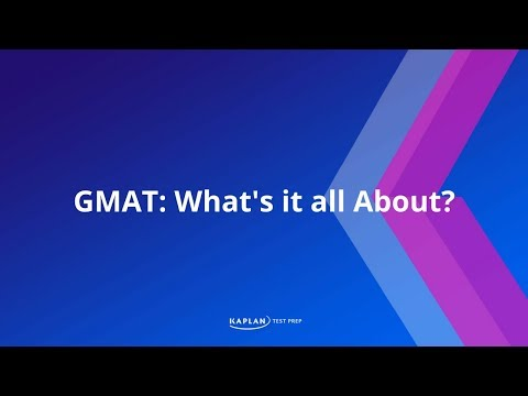 What is the GMAT and why take it?