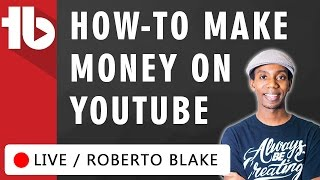 How to Make Money on YouTube 💰 - Hosted by Roberto Blake